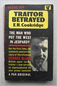 Traitor Betrayed - Paperback – 1962 by EH Cookridge