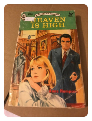 Heaven is High By Anne Hampson - Harlequin Romance Paperback Book 1972