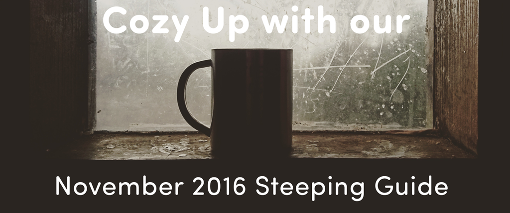 November 2016 Discovery Plus Steeping Guide