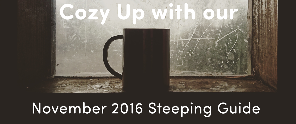 November 2016 Steeping Guide