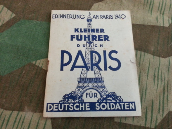 WWII German Soldier's Guide to Paris 1940