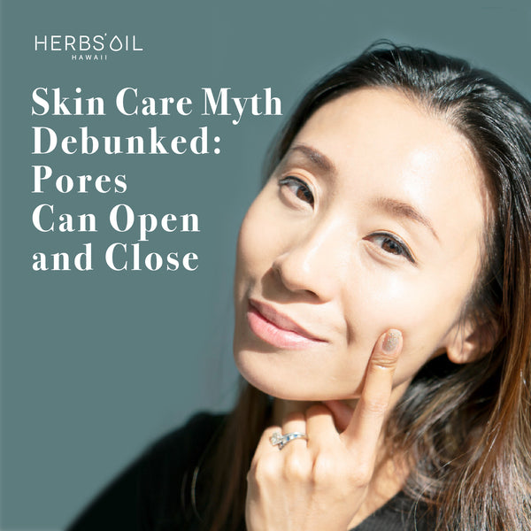 Skin Care Myth Debunked: Pores Can Open and Close