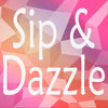 Sip and Dazzle