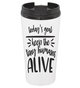 Today's Goal Coffee Tumbler