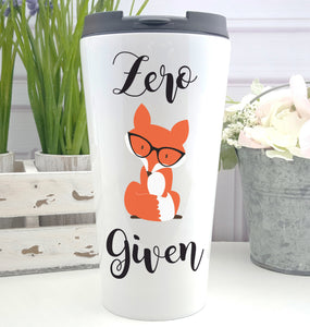Zero Fox Given Coffee Tumbler