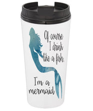 Of Course I Drink Like a Fish Coffee Tumbler