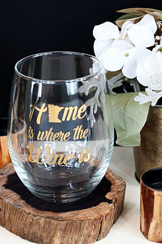 "Minnesota ""Home Is Where The Wine Is"" Stemless Wine glass"
