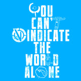 You can't Vindicate the World Alone