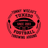 Tommy Wiseau Tuxedo FootballL Throwing Around