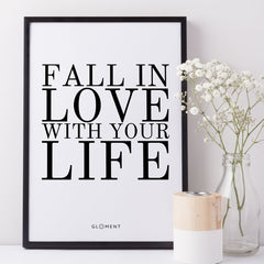 mantra quote poster fall in love with life