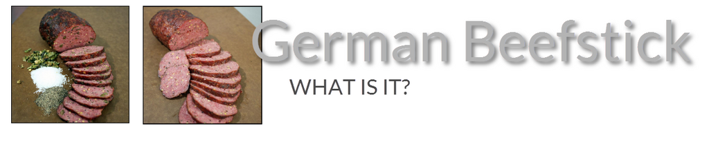 What is German Beefstick Anyway?