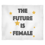 Fleece Blanket - The Future Is Female