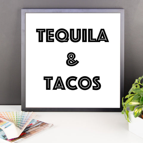 Framed poster - Tequila & Tacos