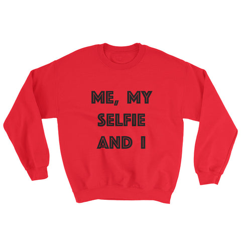 Sweatshirt - Me My Selfie And I