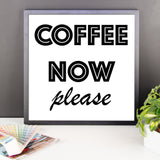 Framed poster - Coffee Now Please