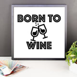 Framed poster - Born To Wine