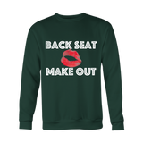 Holiday Sweatshirt - Backseat Makeout