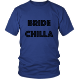 T-Shirt - Bride Chilla