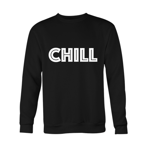 Crewneck Sweatshirt - Chill