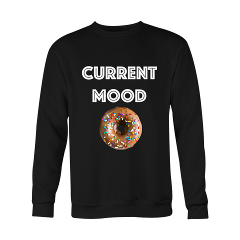 Crewneck Sweatshirt - Current Mood (donut)