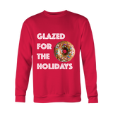Holiday Sweatshirt - Glazed For The Holidays
