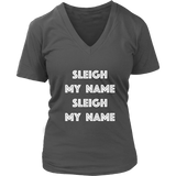 Holiday Hoodie - Sleigh My Name Sleigh My Name