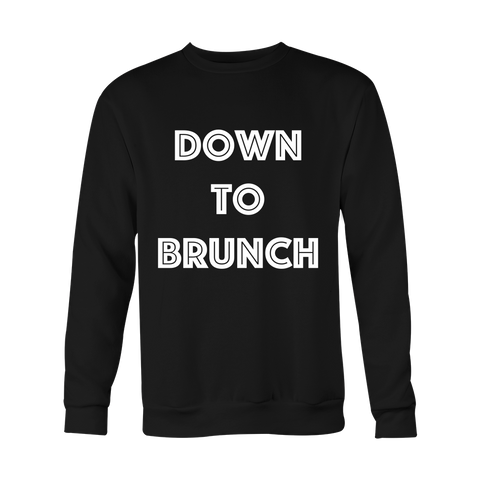 Crewneck Sweatshirt - Down To Brunch