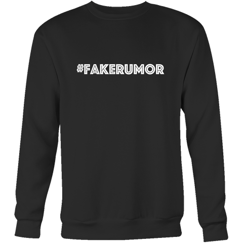 Crewneck Sweatshirt - Fake Rumor