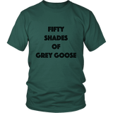 T-Shirt - Fifty Shades of Grey Goose
