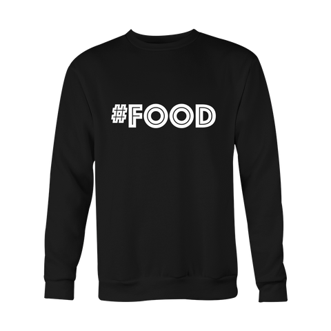 Crewneck Sweatshirt - Food (hashtag)
