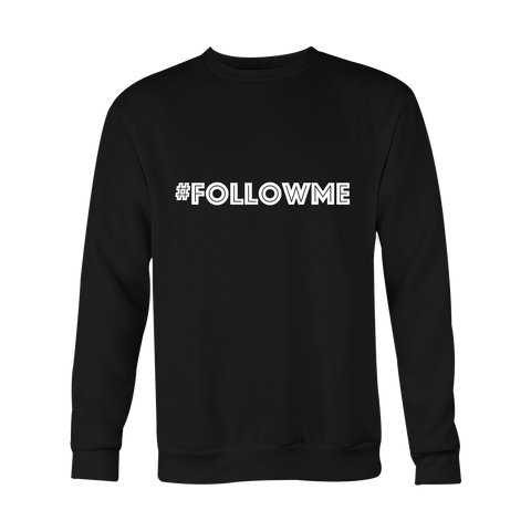 Crewneck Sweatshirt - FollowMe (hashtag)