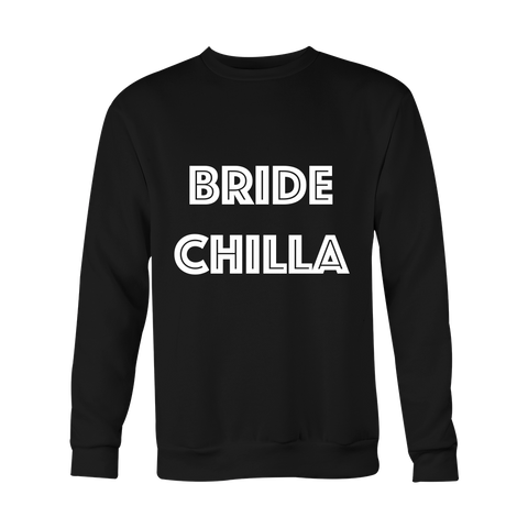 Crewneck Sweatshirt - Bride Chilla