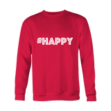 Crewneck Sweatshirts - Happy (hashtag)