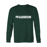 Crewneck Sweatshirt - Fashion (hashtag)