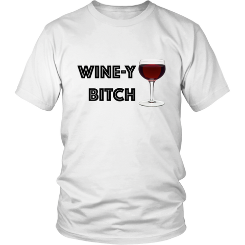 T-Shirt - Wine-y Bitch