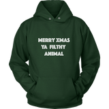 Holiday Hoodie - Merry Xmas Ya Filthy Animal