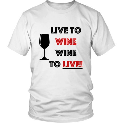 T-Shirt - Live To Wine Wine To Live