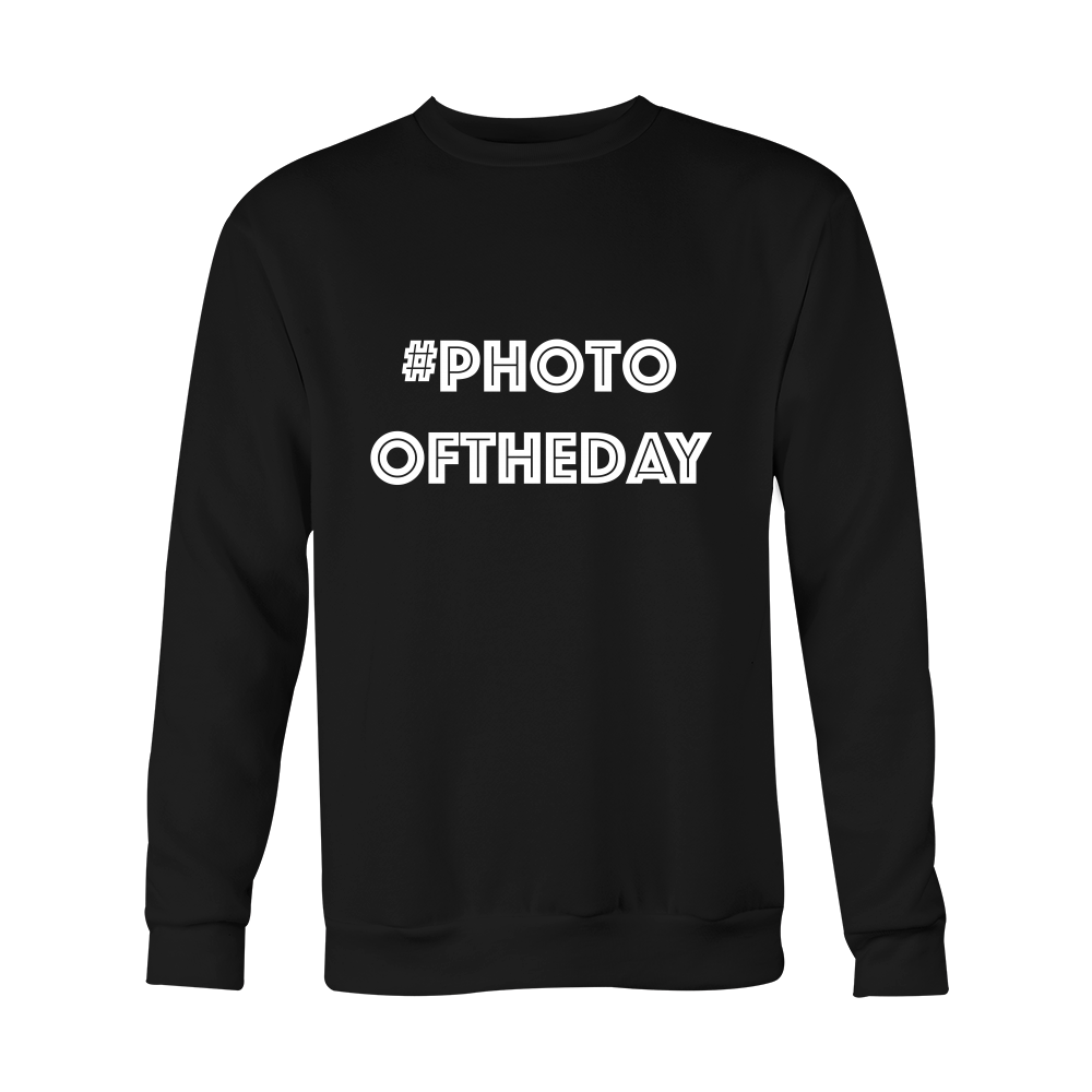 Crewneck Sweatshirt - Photo Of The Day (hashtag)