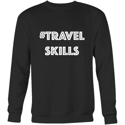 Crewneck Sweatshirt - Travel Skills