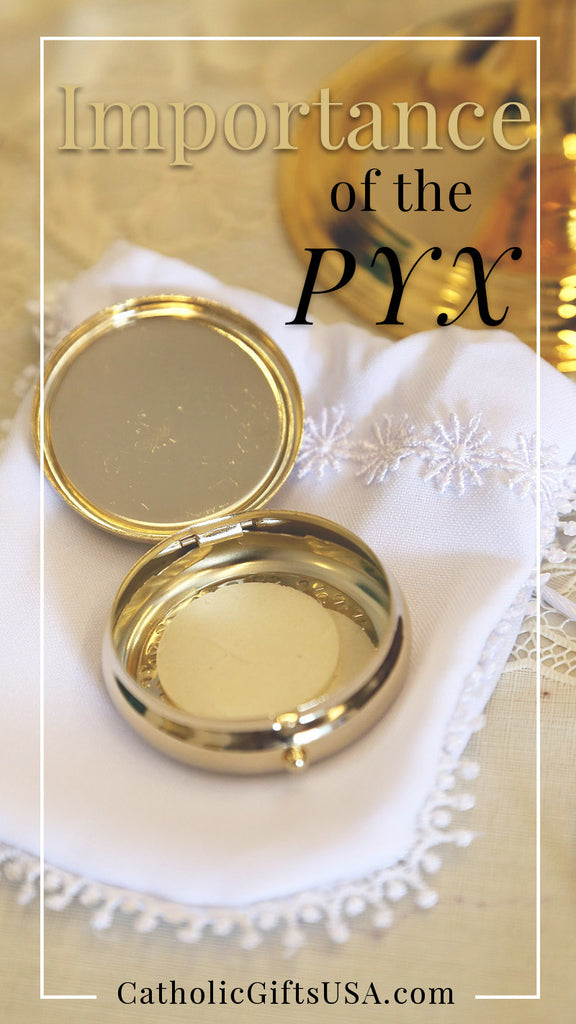 Importance of the Pyx