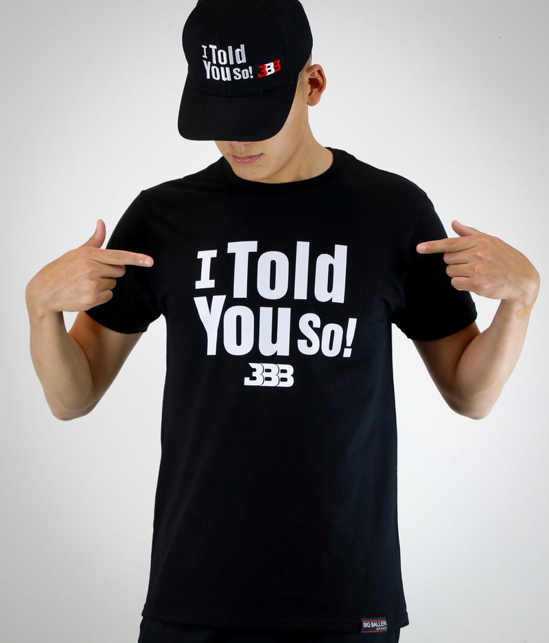 """I Told You So"" Tee"
