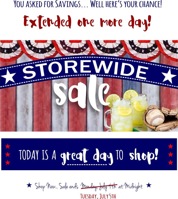 Extended...Storewide Sale!
