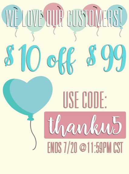 We Love Our Customers! $10 off $99