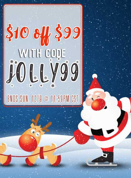 $10 OFF $99 -Use Code Jolly99