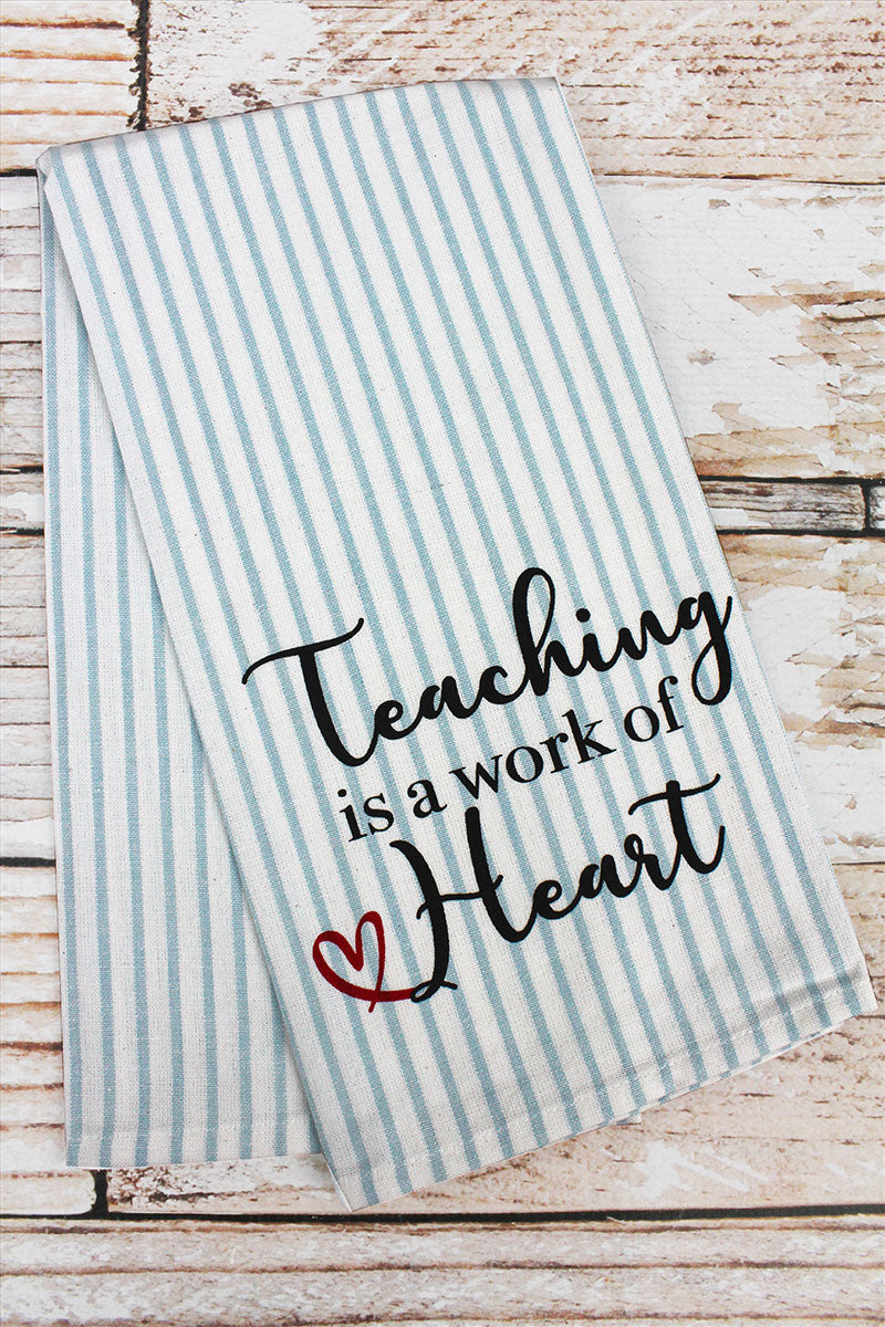 Teaching Is A Work Of Heart Pinstripe Hand Towel