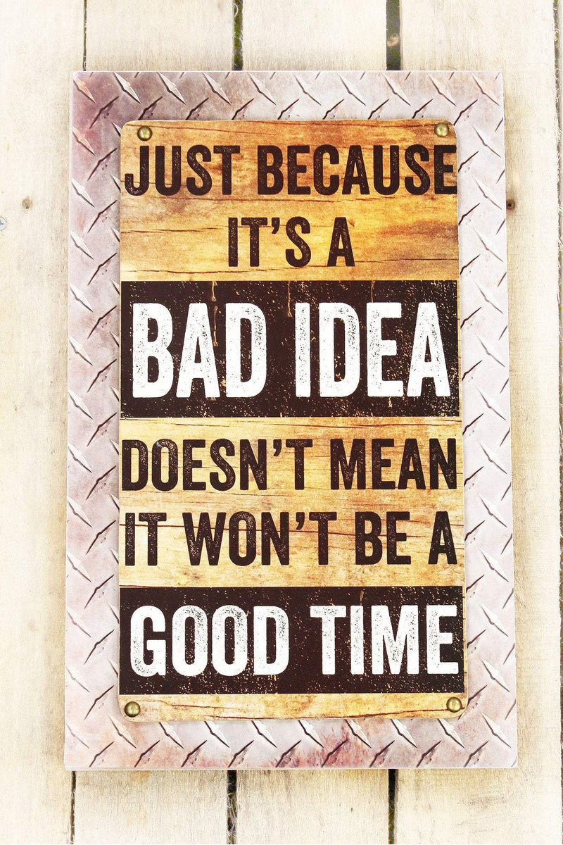 15.75 x 11 'Bad Idea' Wood Wall Sign
