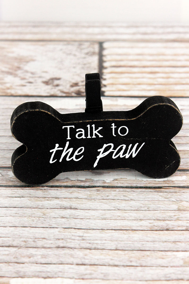 2.5 x 4 'Talk To The Paw' Wood Dog Bone Picture/Note Holder