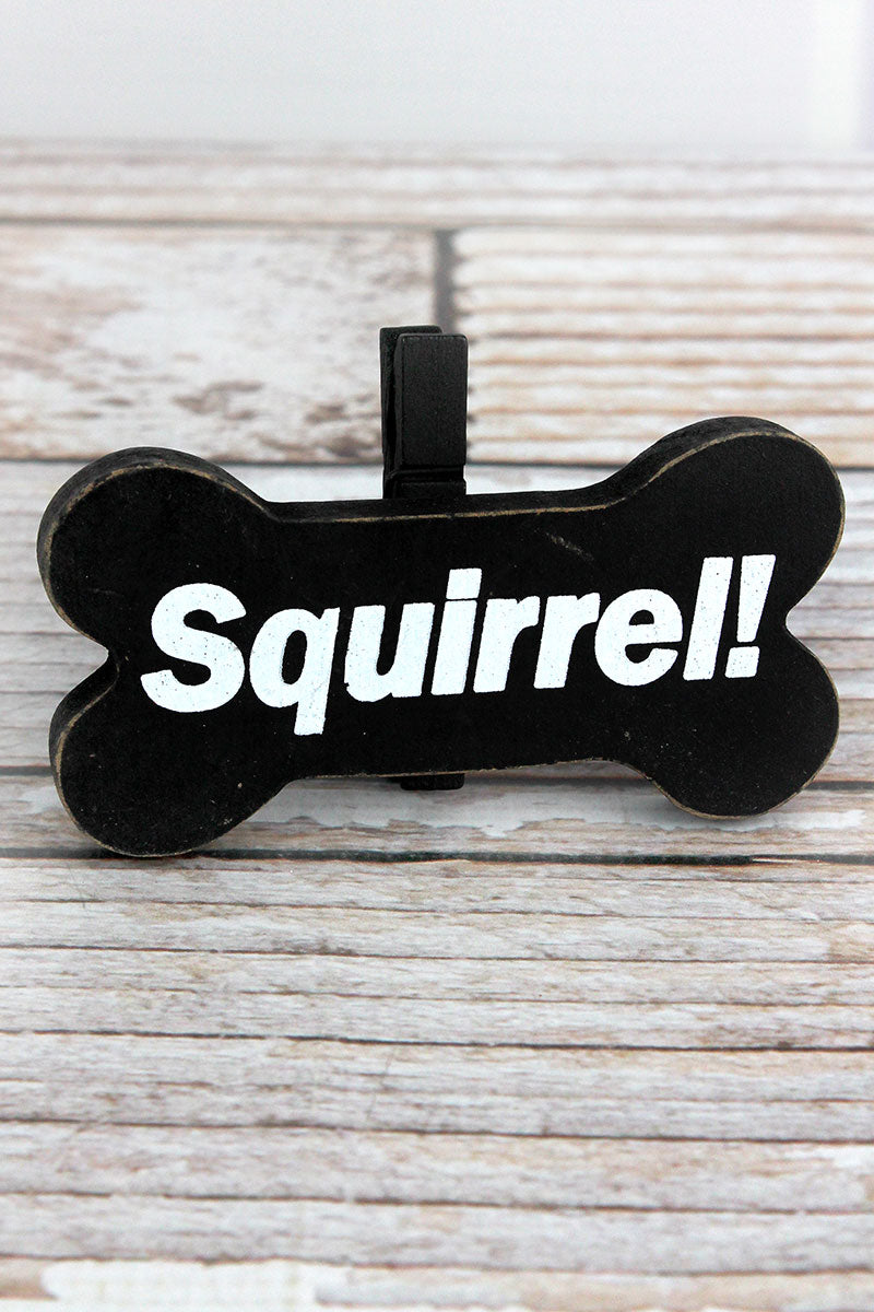 2.5 x 4 'Squirrel!' Wood Dog Bone Picture/Note Holder