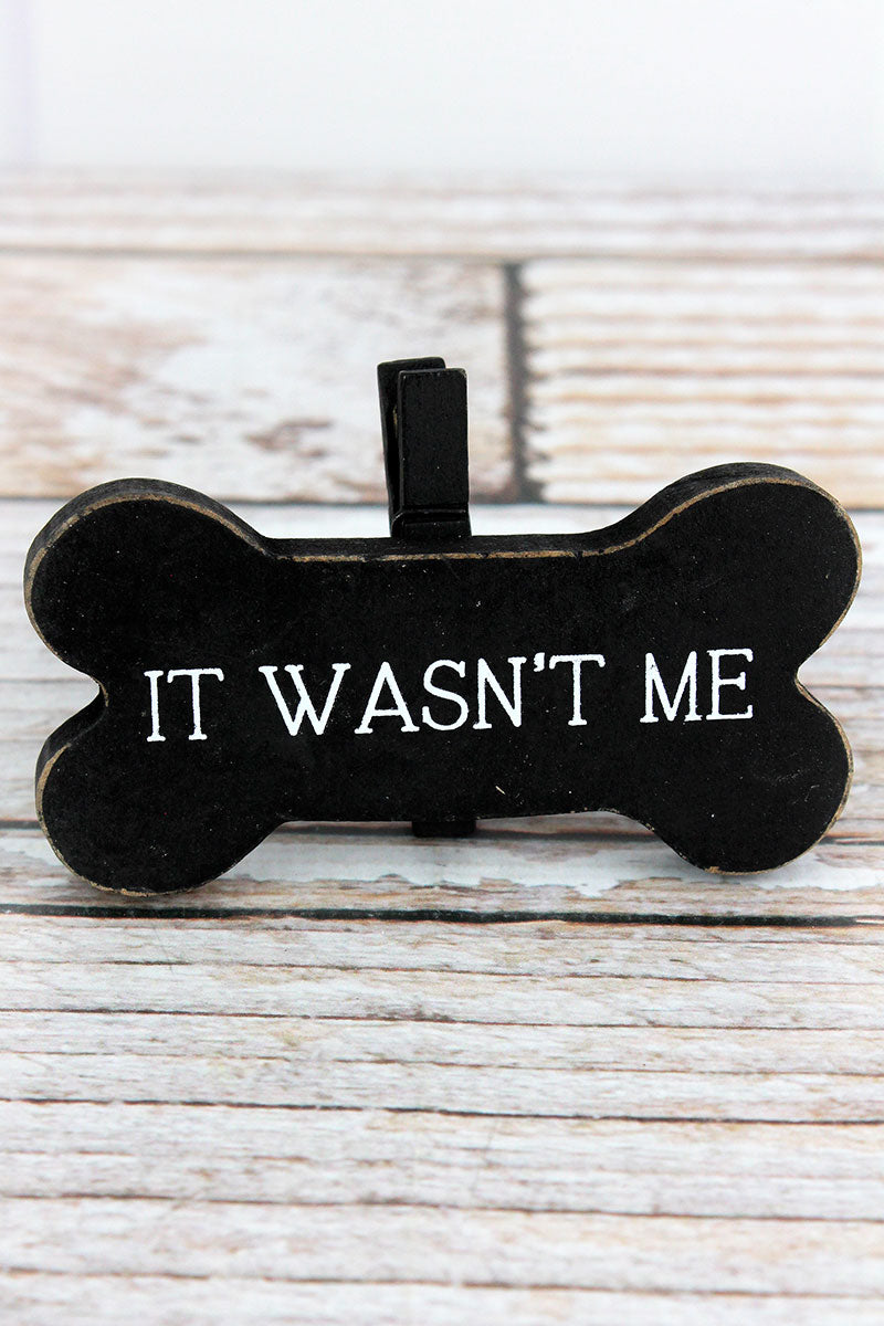 2.5 x 4 'It Wasn't Me' Wood Dog Bone Picture/Note Holder