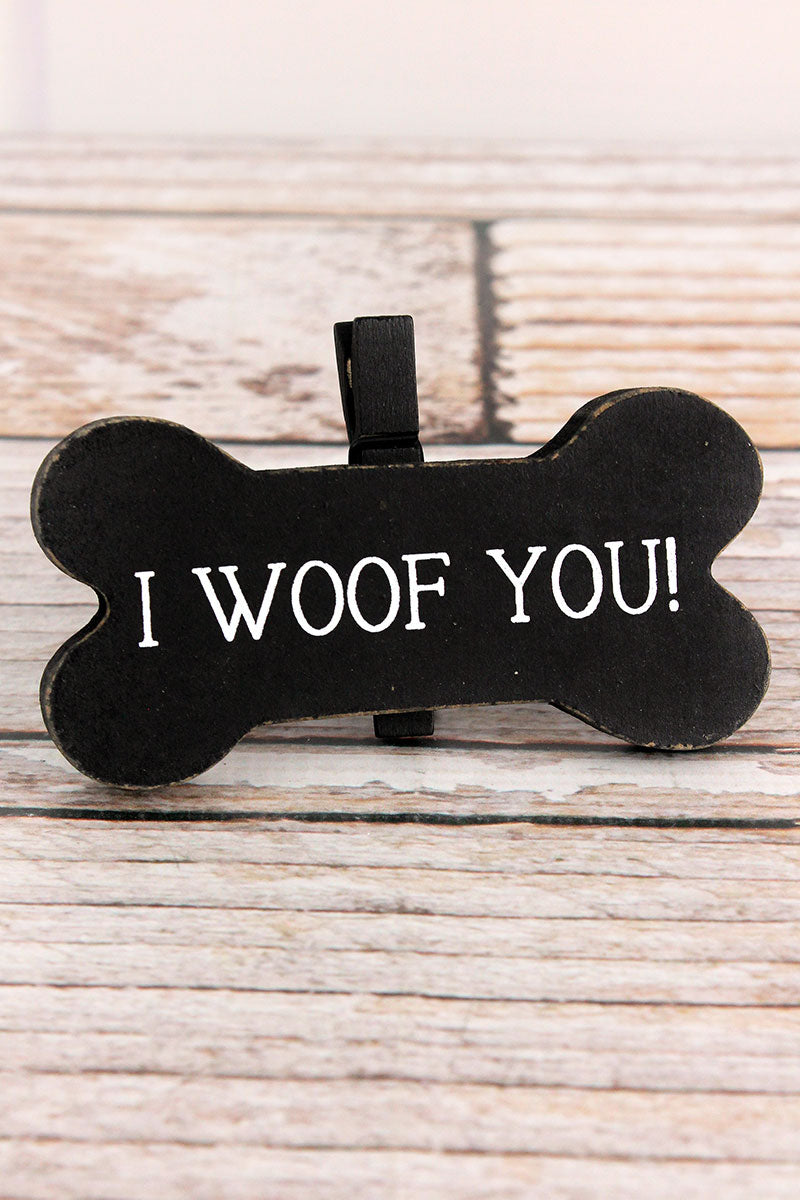 2.5 x 4 'I Woof You!' Wood Dog Bone Picture/Note Holder